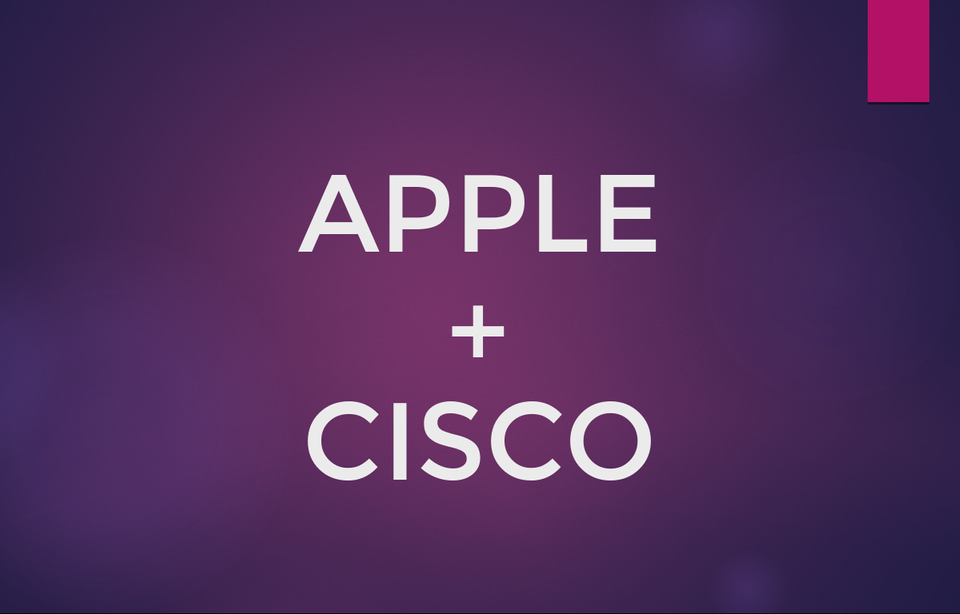 Apple + Cisco: The Partnership to shake the Enterprise Mobile Market